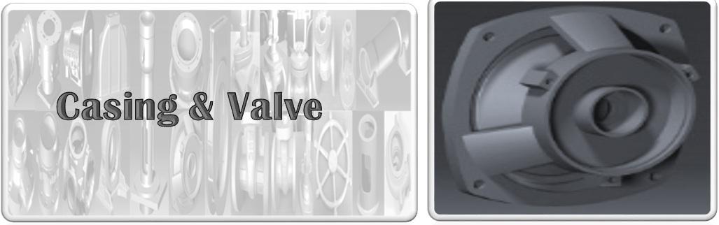 Casing & Valve
